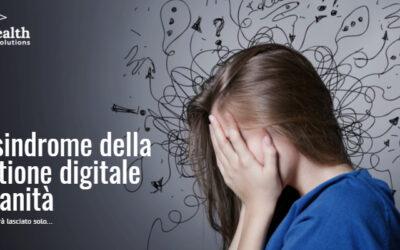 La sindrome della gestione digitale in sanità